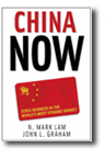 Image of book, China Now, by N. Mark Lam and John L. Graham